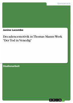Decadencemotivik in Thomas Manns Werk