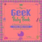 The Geek Baby Book