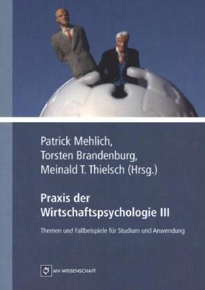 Praxis der wirtschaftspsychologie buch b for Wirtschaftspsychologie studium