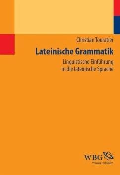 Lateinische Grammatik (eBook, PDF) - Touratier, Christian