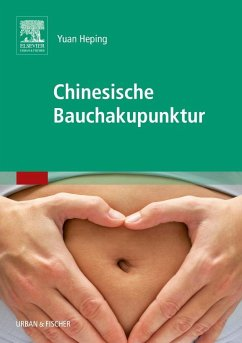 Chinesische Bauchakupunktur - Yuan Heping