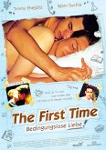 The First Time - Bedingungslose Liebe