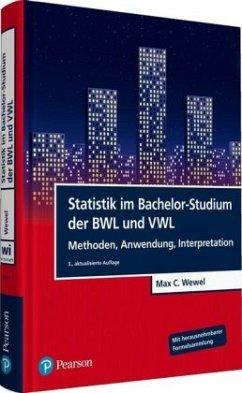 Statistik im Bachelor-Studium der BWL und VWL - Wewel, Max C.