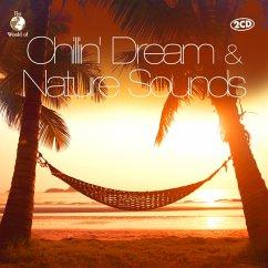 Chillin Dream & Nature Sounds - Diverse