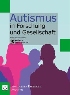Autismus in Forschung und Gesellschaft