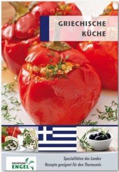 Griechische Küche - Möhrlein-Yilmaz, Marion