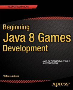 Beginning Java 8 Games Development - Jackson, Wallace
