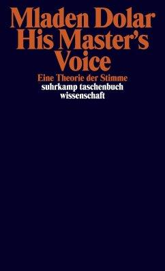 His Master's Voice (eBook, ePUB) - Dolar, Mladen
