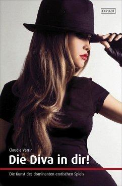 Die Diva in dir! (eBook, ePUB) - Varrin, Claudia
