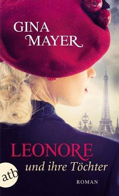 Leonore und ihre Töchter (eBook, ePUB) - Mayer, Gina