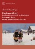 Poetik des Alltags. Russische Literatur im 18.-21. Jahrhundert