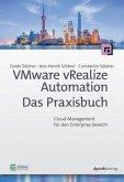VMware vRealize Automation - Das Praxisbuch