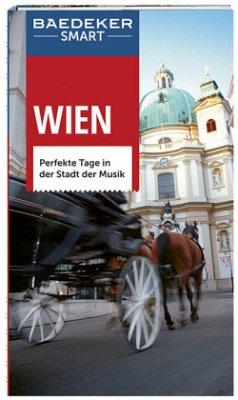 Baedeker SMART Reiseführer Wien - Weiss, Walter M.; Egghardt, Hanne; Kunz, Katharina; Naar-Elphee, Diane