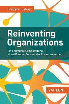 Reinventing Organizations - Laloux, Frédéric