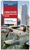 Baedeker SMART Reiseführer Vancouver & Die kanadischen Rockies