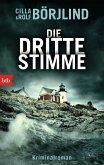 Die dritte Stimme / Olivia Rönning & Tom Stilton Bd.2 (eBook, ePUB)