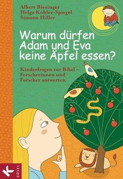 Warum dürfen Adam und Eva keine Äpfel essen? (eBook, ePUB)