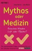Mythos oder Medizin (eBook, ePUB)