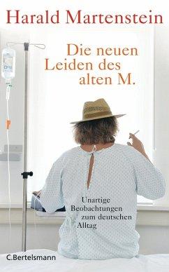 Die neuen Leiden des alten M. (eBook, ePUB) - Martenstein, Harald