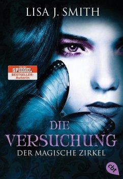 Die Versuchung / Der magische Zirkel Bd.6