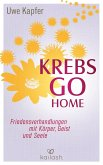 Krebs go home (eBook, ePUB)