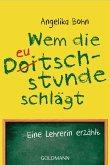 Wem die Deutschstunde schlägt (eBook, ePUB)