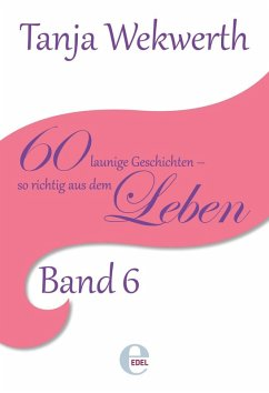 Tanjas Welt Band 6 (eBook, ePUB) - Wekwerth, Tanja
