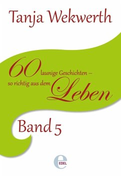 Tanjas Welt Band 5 (eBook, ePUB) - Wekwerth, Tanja