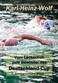 Vom Lackschuh zum Gewinner des Deutschland-Cup - Autobiografischer Roman (eBook, ePUB)