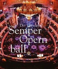 Der Dresdner SemperOpernball