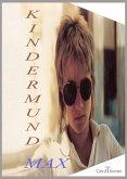 KINDERMUND Max (eBook, ePUB)
