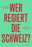 Wer regiert die Schweiz? (eBook, ePUB)