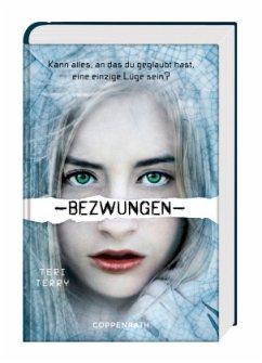 Bezwungen / Gelöscht-Trilogie Bd.3 - Terry, Teri