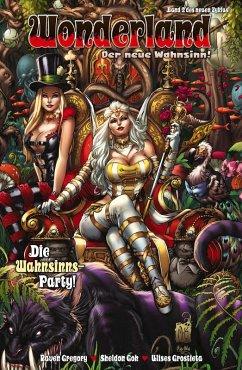 Die Wahnsinns-Party / Wonderland - Der neue Wahnsinn! Bd.2 (eBook, PDF) - Gregory, Raven