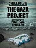 The Gaza Project (eBook, ePUB)