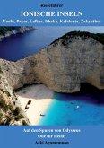 Reiseführer Ionische Inseln - Korfu, Paxos, Lefkas, Ithaka, Kefalonia, Zakynthos (eBook, ePUB)
