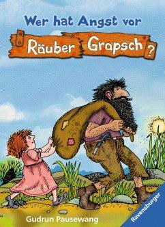 Wer hat Angst vor Räuber Grapsch? (Band 1) (eBook, ePUB) - Pausewang, Gudrun