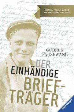 Der einhändige Briefträger - Pausewang, Gudrun