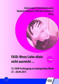 FASD: Wenn Liebe allein nicht ausreicht ...