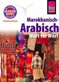 Reise Know-How Kauderwelsch Marokkanisch-Arabisch - Wort für Wort