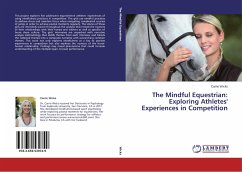 The Mindful Equestrian: Exploring Athletes' Experiences in Competition
