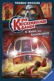 U-Bahn ins Geisterreich / Die Knickerbocker-Bande Bd.2