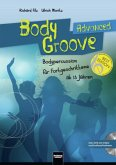 BodyGroove Advanced