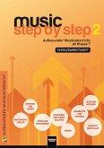 Music Step by Step 2. Schülerarbeitsheft