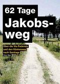 62 Tage Jakobsweg