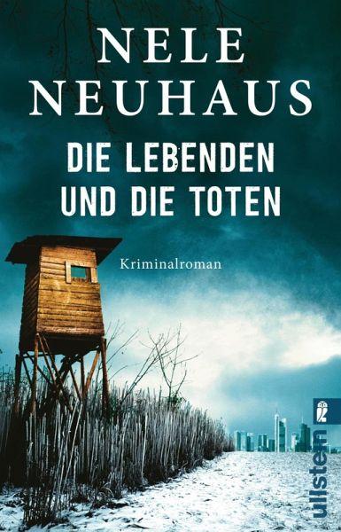 Die Lebenden und die Toten / Oliver von Bodenstein Bd.7 (eBook, ePUB) - Neuhaus, Nele