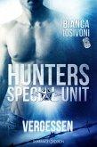 Vergessen / HUNTERS - Special Unit Bd.1 (eBook, ePUB)