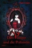 Der Vampir und die Polizistin (eBook, ePUB)