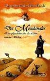 Der Mondangler - Eine Geschichte über das Leben und das Sterben (eBook, ePUB)