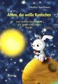 Anton, das weiße Kaninchen und andere Geschichten für große und kleine Kinder (eBook, ePUB)